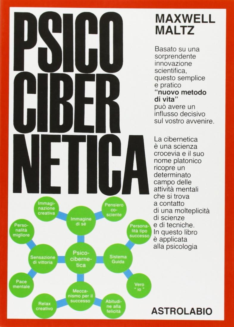psicocibernetica manuali di crescita personale migliori